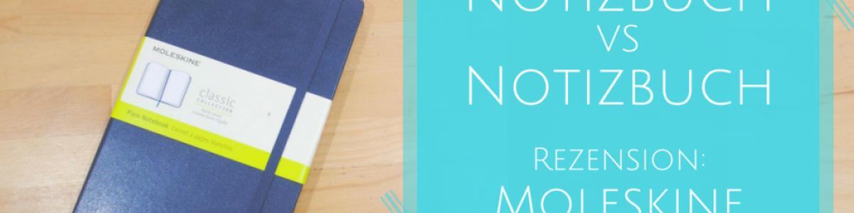 Notizbuch Rezension: Moleskine