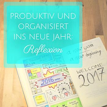 Produktiv und Organisiert ins neue Jahr