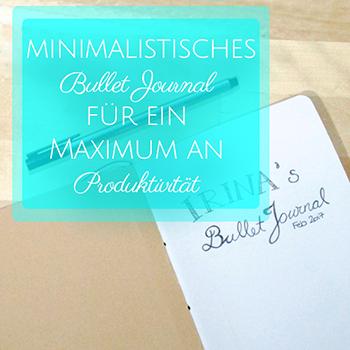 Ein minimalistisches Bullet Journal für ein Maximum an Produktivität